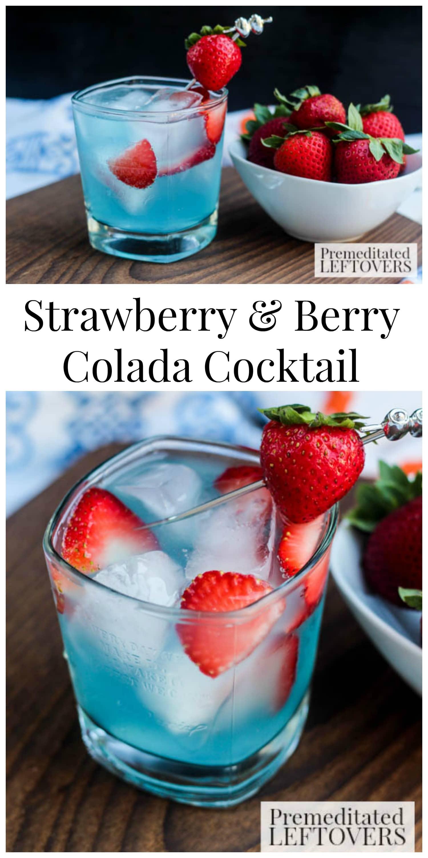 Easy Strawberry & Berry Colada Cocktail Recipe