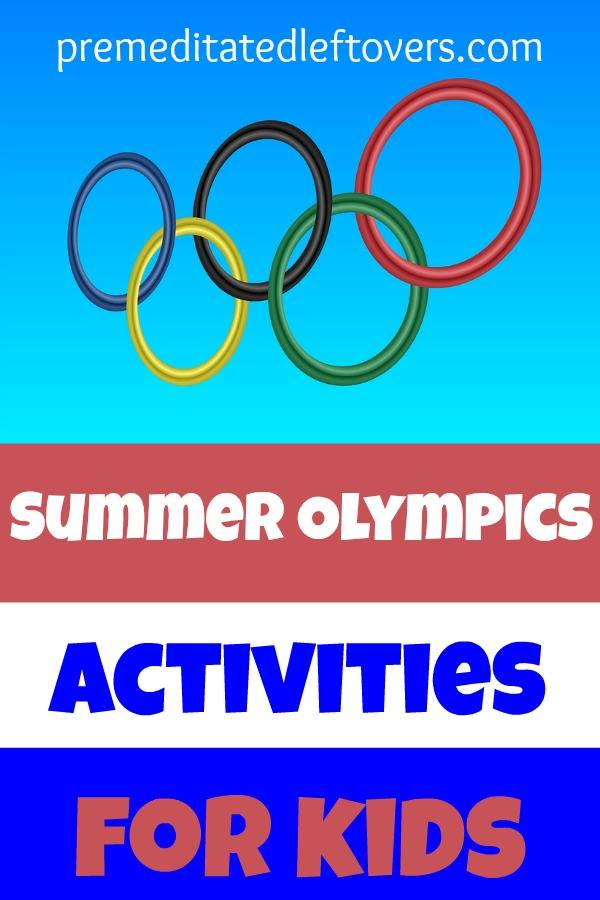 Summer Olympics Games and Activities for Kids- Kids will love imagining that they are olympic champions this summer with these fun games and crafts.