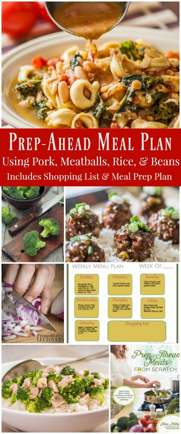 Prep-Ahead Meal Plan Using Cubed Pork, Meat Balls, and Beans: Includes a Menu Plan, Shopping List, and Batch Cooking Guide for weekly Meal Prep. Uses recipes from Prep-Ahead Meals from Scratch.
