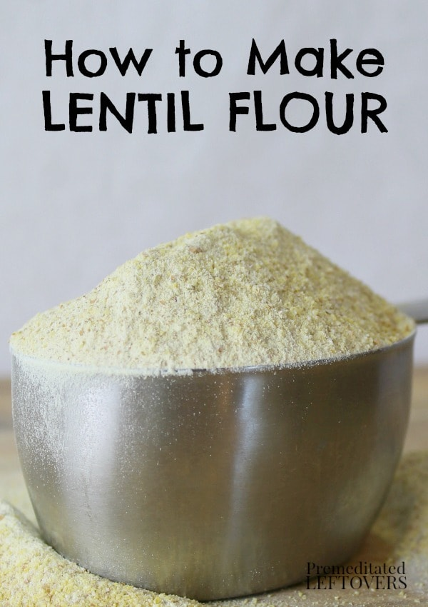 How to make lentil flour.