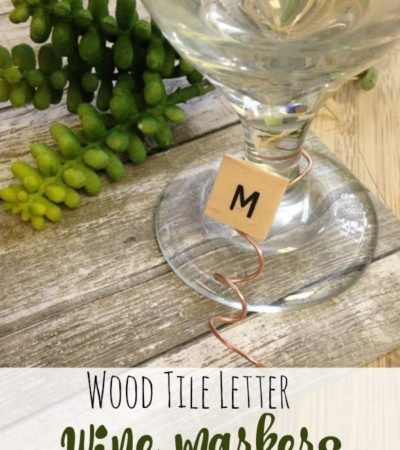 Wood Tile Letter Wine Markers- These simple DIY wine markers use upcycled tile letters to create something truly unique for your next party or wedding!