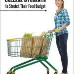 7 Ways for College Students to Stretch Their Food Budget