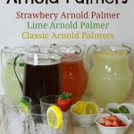 Delicious Variations on Arnold Palmers