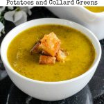 This delicious Butternut Squash Soup with Potatoes and Collard Greens is easy to make in an instant pot. It is a hearty soup recipe with a lot of flavor.