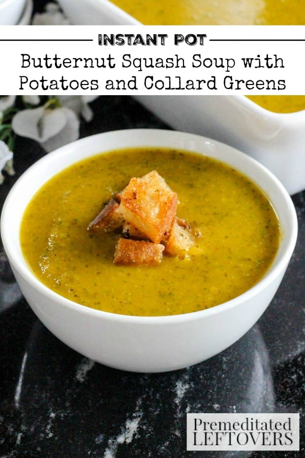 This delicious Instant Pot Butternut Squash Soup recipe with Potatoes and Collard Greens is easy to make! It is a hearty soup recipe with a lot of flavor.