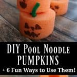 DIY Pool Noodle Pumpkins