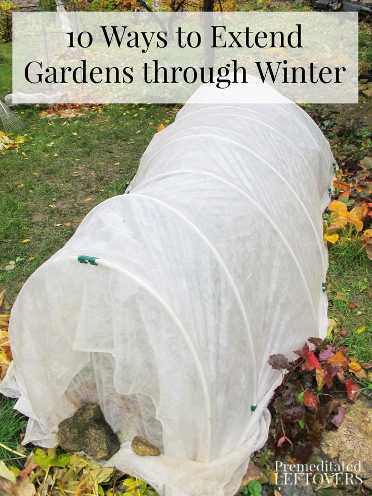 With help from a cloche, row cover, or greenhouse, learn how to extend gardening from before the last frost of spring to after the first frost of fall.