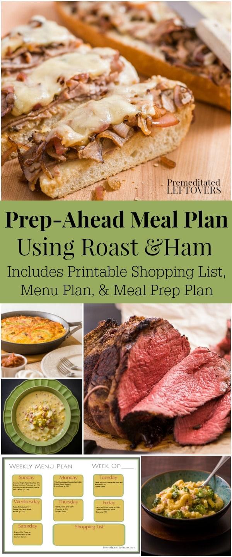 Prep-Ahead Meal Plan Using roast and ham - incudes printable shopping list, dinner menu plan, and meal prep plan