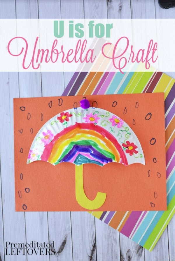 Don't let the rainy weather get you down! This easy Paper Plate Umbrella craft is a fun way to teach kids about the weather and the letter U.
