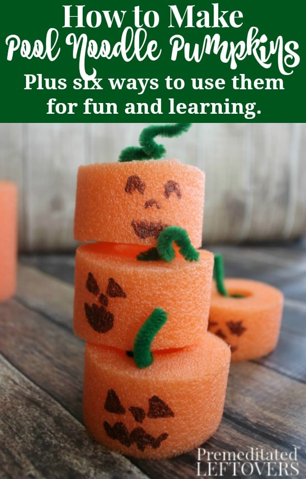 How to make pool noodle pumpkins with kids. Includes directions for pumpkin craft. It also includes six ways to use the pool noodle pumpkins for fun games and learning activities.