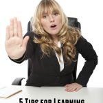 5 Tips for Learning How to Say No