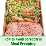 Preparing meals in advance is a great way to save time and money. To prevent bland, boring meals, use these tips on How to Avoid Boredom in Meal Prepping.
