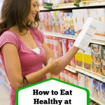 Do you ever grocery shop at Dollar Tree? You can find healthy snack and protein options when you follow these tips on How to Eat Healthy at Dollar Tree.