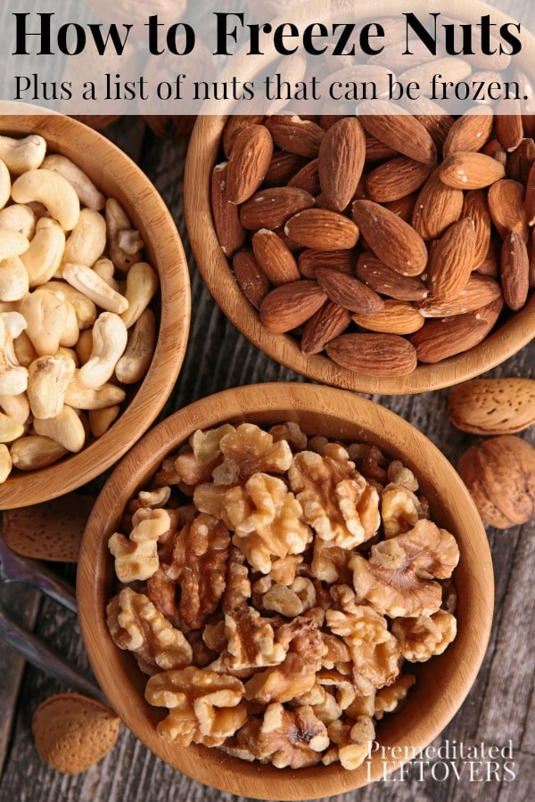 How to Freeze Nuts for Future Use - plus a list of nuts that can be frozen and tips for using frozen nuts.
