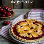 7 Hacks for Baking the Perfect Pie