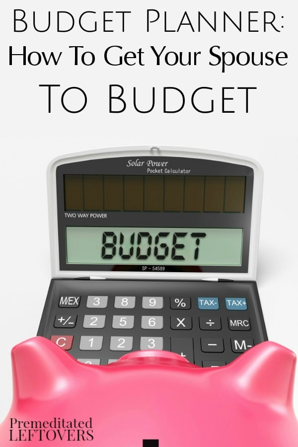 Learn How to Get Your Spouse to Budget with these simple tips! They will help you become the family budget planner with compromise and good communication!