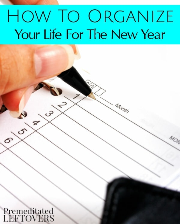 A great way to get organized is by tackling little tasks each day. Here are 6 tips on How to Organize Your Life for the New Year to make it an easy process.