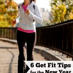 6 Get Fit Tips for the New Year