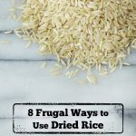 Not only is dried rice inexpensive, but it has a lot of practical uses as well. Here are 8 Frugal Ways to Use Dried Rice around your home.