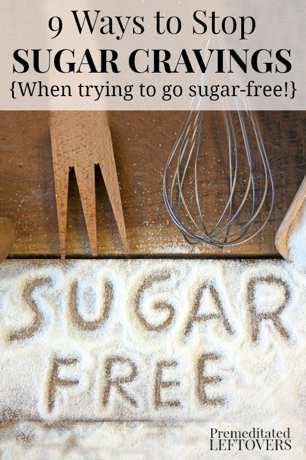 These 9 Ways to Stop Sugar Cravings include low sugar and sugar-free food options. Give them a try the next time you need to satisfy your sweet tooth!