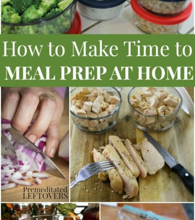 How to Make Time to Meal Prep at Home