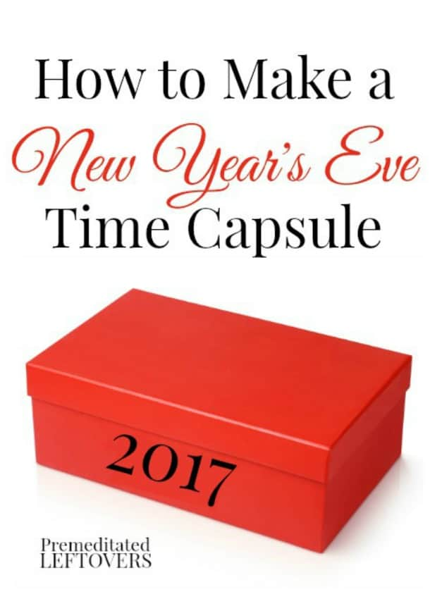 How to Make a New Year's Eve Time Capsule - a fun New Year's Eve Activity for the whole family!