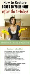 January Cleaning Checklist - Tasks to restore order to your home after the holidays