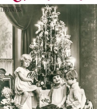 Vintage Ways to Celebrate Christmas- Take things back to old-fashioned and simple with these vintage Christmas traditions for the whole family.