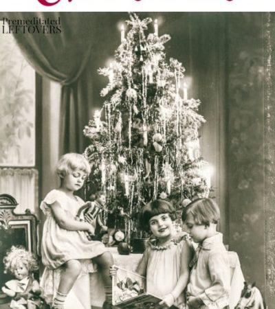 Frugal Vintage Christmas Celebration Ideas