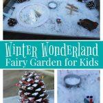 Winter Fairy Garden for Kids