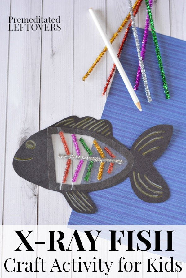 X-Ray Fish Craft Activity for Kids - This is a fun letter x activity for kids learning their letters or a fun craft to supplement a study of fish and ocean life.