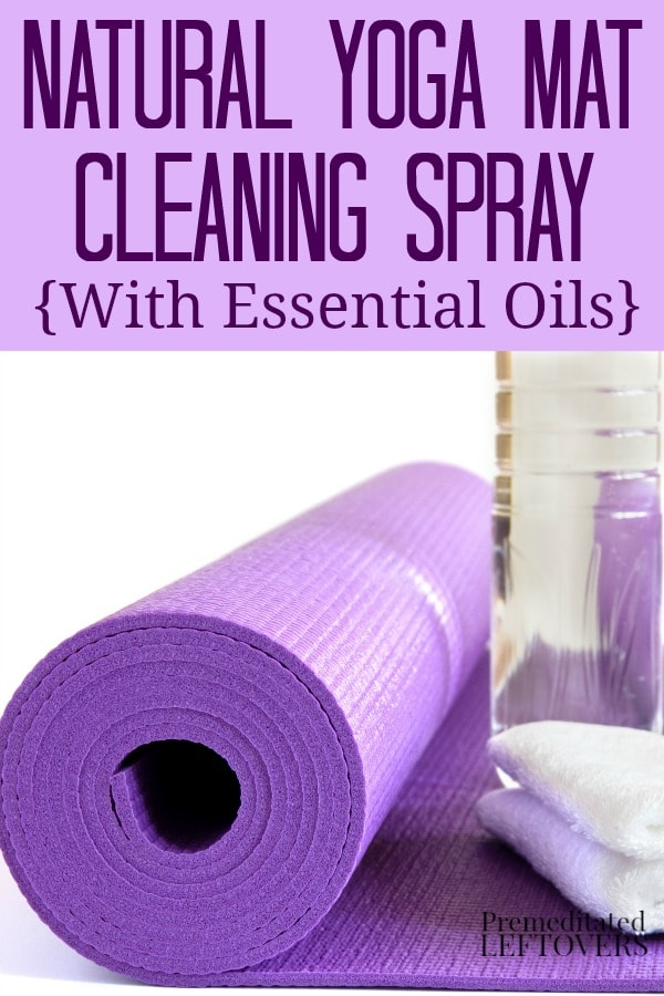 How to make Natural yoga mat cleaning spray with essential oils