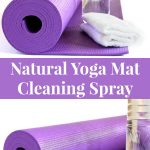 Natural Yoga Mat Cleaning Spray Recipe using essential oils