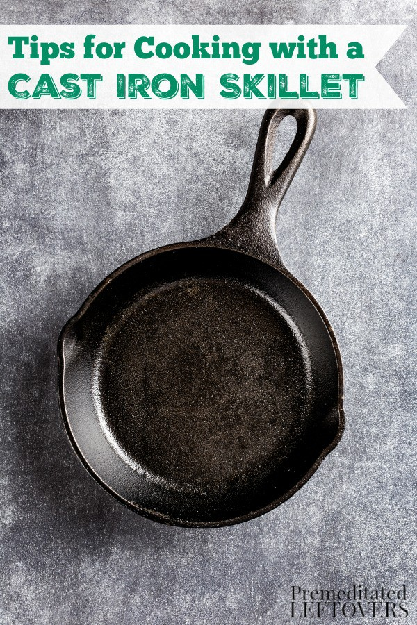 Interested in cooking with cast iron cookware? These Tips for Cooking with a Cast Iron Skillet include helpful do's and don'ts when using cast iron.