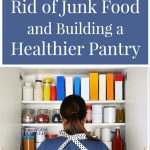 Tips for Building a Healthier Pantry
