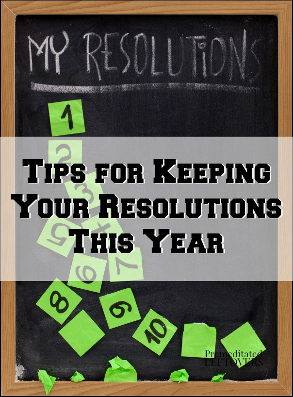 Tips for Keeping Your New Year's Resolutions this Year