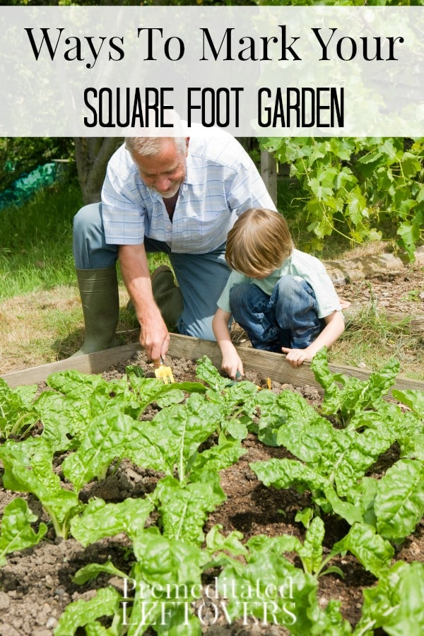 Get a jumpstart on your garden planning this year with these Ways to Mark Your Square Foot Garden. They include great plant marking and garden design ideas!