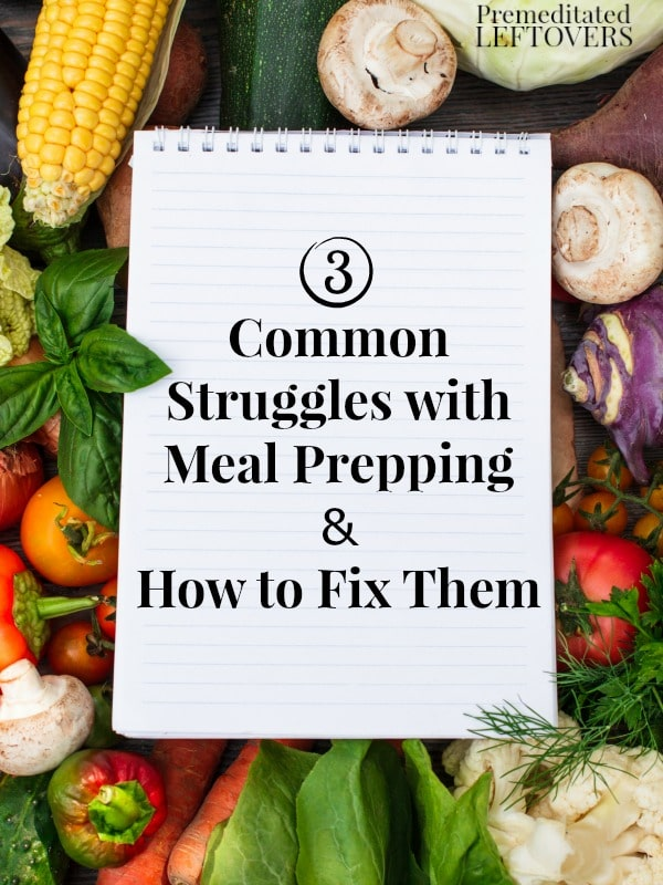 Have you given meal prepping a try and it just doesn't seem to be working out? Check out these 3 Common Struggles with Meal Prepping and How to Fix Them.