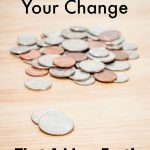Check out these Easy Ways to Save Your Change That Add up Fast! You will find great reasons to save your loose change and how to cash in what you save.