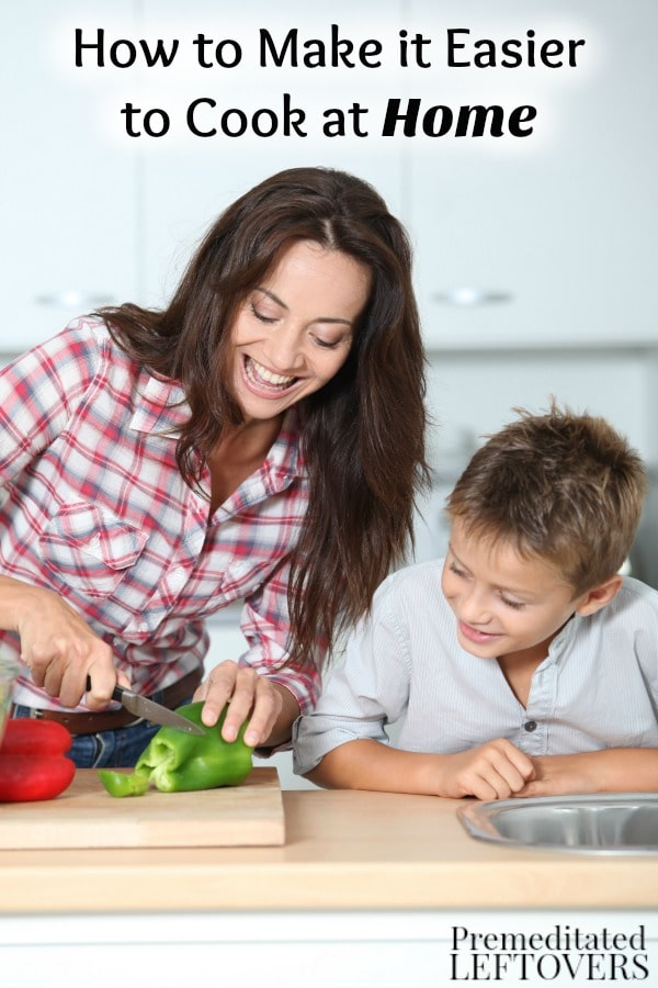 Eating out is costly and unhealthy. These tips on How to Make it Easier to Cook at Home will help you save money, eat healthier, and reduce cooking time.