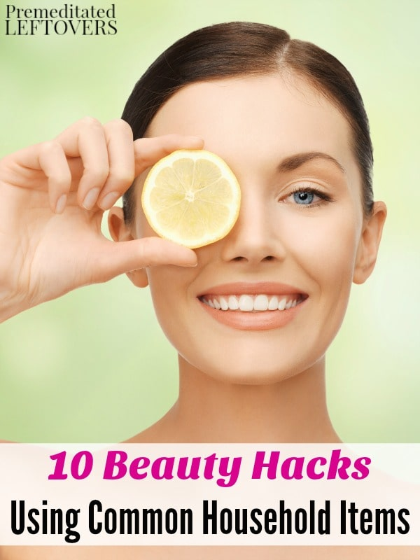 10 beauty hacks using common household items for Household hacks