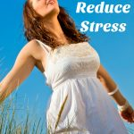 10 Ways to Reduce Stress