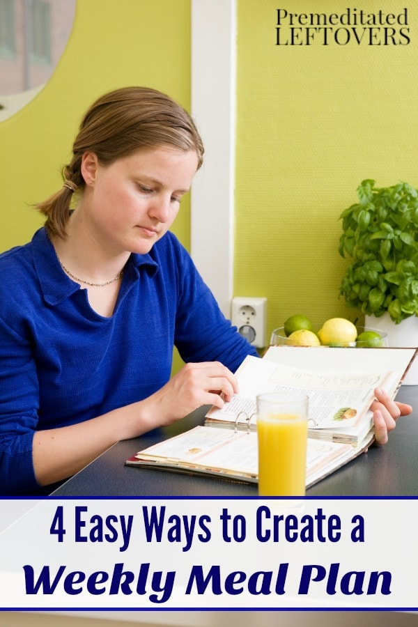 Meal planning doesn't have to be super time consuming or complicated. Here are 4 Easy Ways to Create a Weekly Meal Plan that just about anyone can do.