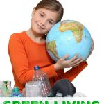 5 Simple Ways to Teach Kids About Green Living