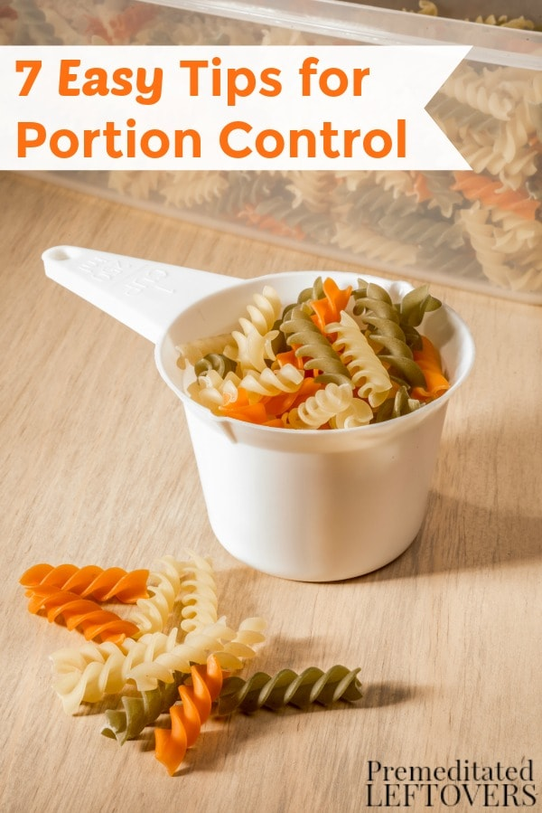 Managing portion sizes is essential for achieving weight loss and improving your health. Use these 7 Easy Tips for Portion Control at your next meal.
