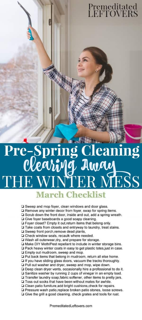 Early Spring Cleaning - Clearing away the winter mess with the March Cleaning Checklist.