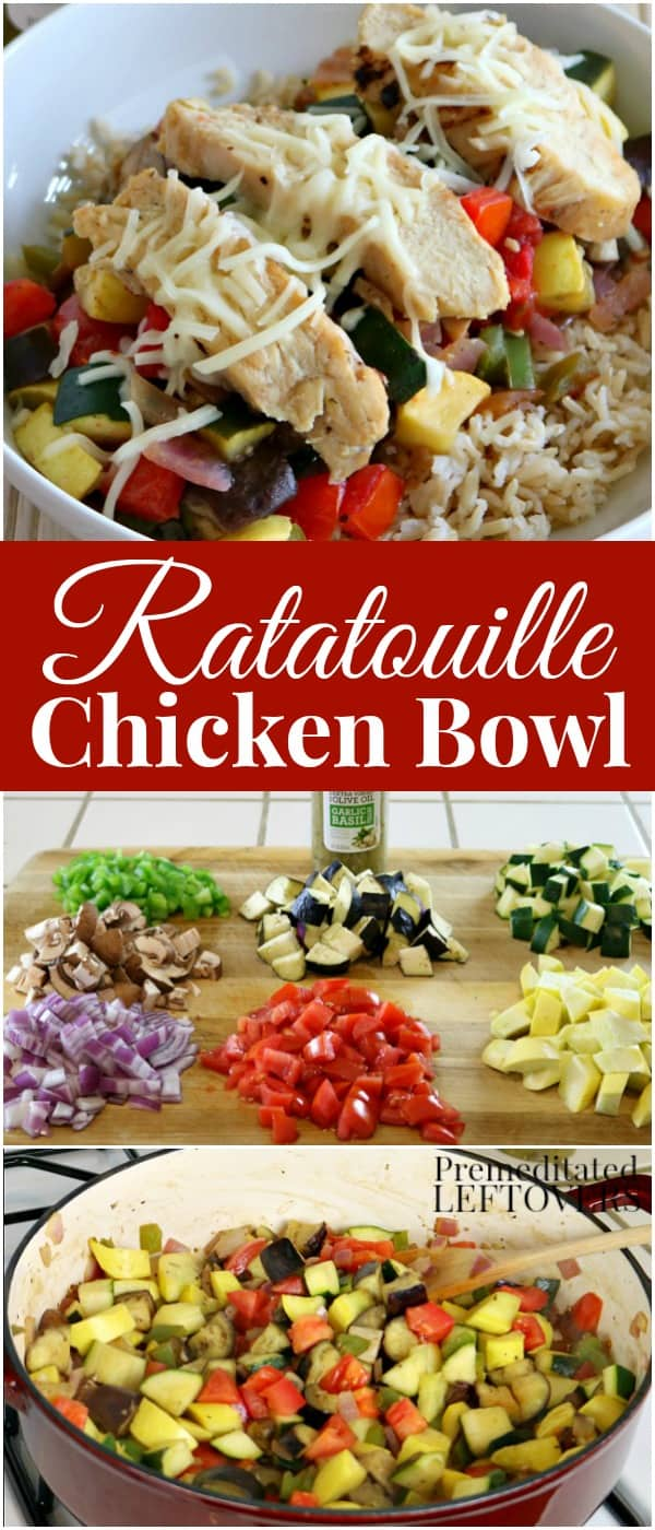 Ratatouille Chicken Bowl Recipe - a quick and easy dinner or make-ahead lunch recipe for meal prep Monday