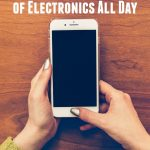 Here are 5 Ways to Free Yourself of Electronics All Day if you find yourself glued to your phone or tablet. Unplug and see how it can improve your life!