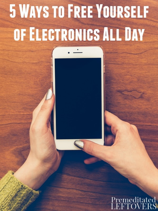 5 ways to free yourself of electronics all day here are 5 ways to free yourself of electronics all day if you find yourself glued solutioingenieria Choice Image