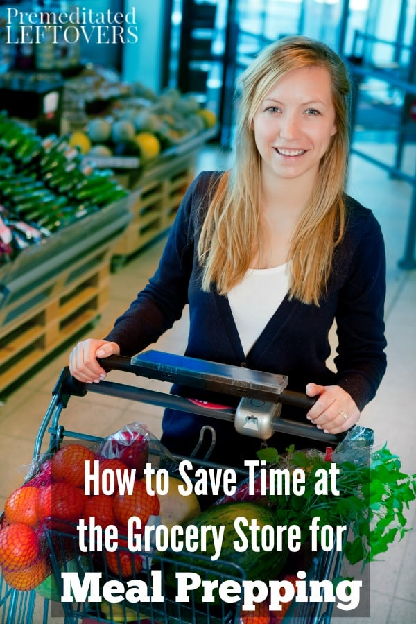 These helpful tips will show you How to Save Time at the Grocery Store for Meal Prepping. Now you can save time in the kitchen and shopping for groceries!